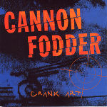 Cannon Fodder, Crank Art CD Cover, 1996