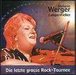 Stefanie Werger - Lust Auf Liebe