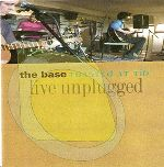 The Base, Toasted @ TiB , CD, 2002 © The Base