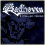 Badhoven, I will be there for you, CD Single, 2011 © FotografIn: unbekannt